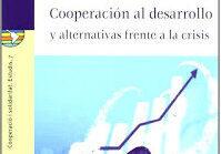 Cooperación al desarrollo y alternativas a la crisis